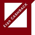 £150 Cashback*